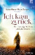 Cover-Bild zu Thoene, Bodie: Ich kam zurück (eBook)