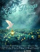 Cover-Bild zu Lowry, J.: God Things: Hope for the Hurting (eBook)