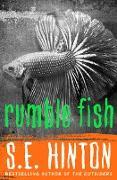 Cover-Bild zu Hinton, S. E.: Rumble Fish (eBook)