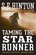 Cover-Bild zu Hinton, S. E.: Taming the Star Runner