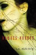 Cover-Bild zu Hinton, S. E.: Hawkes Harbor (eBook)