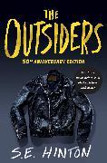 Cover-Bild zu Hinton, S. E.: The Outsiders 50th Anniversary Edition (eBook)