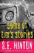 Cover-Bild zu Hinton, S. E.: Some of Tim's Stories (eBook)