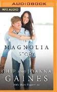 Cover-Bild zu Gaines, Chip: The Magnolia Story