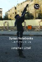 Cover-Bild zu Littell, Jonathan: Syrian Notebooks (eBook)