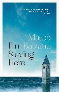 Cover-Bild zu Balzano, Marco: I'm Staying Here