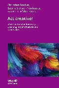 Cover-Bild zu Stadler, Christian: Act creative! (eBook)