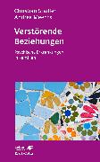 Cover-Bild zu Stadler, Christian: Verstörende Beziehungen (Leben Lernen, Bd. 325)