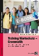 Cover-Bild zu Training Wortschatz - Grammatik (eBook) von Lascho, Birgit