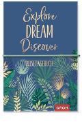 Cover-Bild zu Groh Kreativteam (Hrsg.): Reisetagebuch Explore Dream Discover