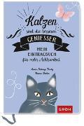 Cover-Bild zu Groh Kreativteam (Hrsg.): Katzen sind die besseren Genießer