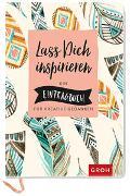 Cover-Bild zu Groh Kreativteam (Hrsg.): Lass dich inspirieren: Ein Eintragbuch für kreative Gedanken