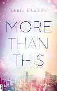 Cover-Bild zu Dawson, April: More Than This (eBook)