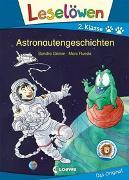 Cover-Bild zu Grimm, Sandra: Leselöwen 2. Klasse - Astronautengeschichten