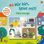 Cover-Bild zu Grimm, Sandra: Hör hin, spiel mit! Mein Puzzle-Soundbuch: Fahrzeuge