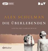 Cover-Bild zu Schulman, Alex: Die Überlebenden