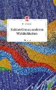 Cover-Bild zu Sammer, Ulrike: Nahtstellen zu anderen Wirklichkeiten. Life is a Story - story.one