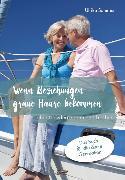 Cover-Bild zu Sammer, Ulrike: Wenn Beziehungen graue Haare bekommen (eBook)