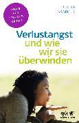 Cover-Bild zu Sammer, Ulrike: Verlustangst und wie wir sie überwinden
