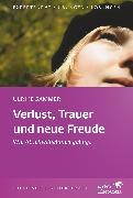 Cover-Bild zu Sammer, Ulrike: Verlust, Trauer und neue Freude (eBook)