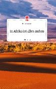 Cover-Bild zu Sammer, Ulrike: In Afrika ist alles anders. Life is a Story - story.one