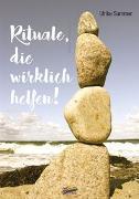 Cover-Bild zu Sammer, Ulrike: Rituale, die wirklich helfen!