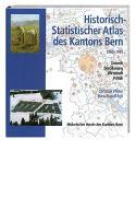 Cover-Bild zu Pfister, Christian (Hrsg.): Historisch-Statistischer Atlas des Kantons Bern 1750-1995