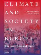 Cover-Bild zu Pfister, Christian: Climate and Society in Europe