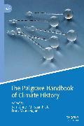 Cover-Bild zu Mauelshagen, Franz (Hrsg.): The Palgrave Handbook of Climate History (eBook)