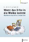 Cover-Bild zu Schmitt, Christoph: Wenn das Erbe in die Wolke kommt (eBook)
