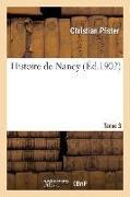 Cover-Bild zu Pfister, Christian: Histoire de Nancy. Tome 3