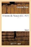 Cover-Bild zu Pfister, Christian: Histoire de Nancy. Tome 1