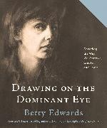 Cover-Bild zu Edwards, Betty: Drawing on The Dominant Eye