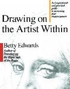Cover-Bild zu Edwards, Betty: Drawing on the Artist Within (eBook)
