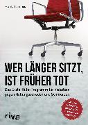 Cover-Bild zu Thömmes, Frank: Wer länger sitzt, ist früher tot (eBook)