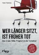 Cover-Bild zu Thömmes, Frank: Wer länger sitzt, ist früher tot
