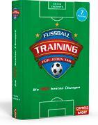 Cover-Bild zu Thömmes, Frank: Fußballtraining für jeden Tag