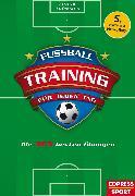 Cover-Bild zu Thömmes, Frank: Fußballtraining für jeden Tag (eBook)