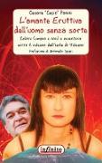 Cover-Bild zu Panini, Cesare: L'amante Eruttiva dell'uomo senza sorte (eBook)