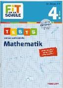 Cover-Bild zu FiT FÜR DIE SCHULE. Tests mit Lernzielkontrolle. Mathematik 4. Klasse von Meyer, Julia