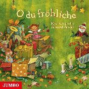 Cover-Bild zu O du fröhliche (Audio Download) von Nachtmann, Julia (Gelesen)