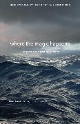 Cover-Bild zu where the magic happens (eBook) von Moormann, Peter (Hrsg.)