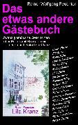 Cover-Bild zu Feuchter, Rainer: Das etwas andere Gästebuch (eBook)