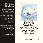 Cover-Bild zu Süskind, Patrick: Die Geschichte von Herrn Sommer (Audio Download)