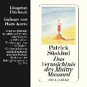 Cover-Bild zu Süskind, Patrick: Das Vermächtnis des Maître Mussard (Audio Download)