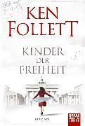 Cover-Bild zu Follett, Ken: Kinder der Freiheit