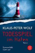 Cover-Bild zu Wolf, Klaus-Peter: Todesspiel im Hafen