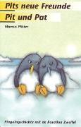Cover-Bild zu Pfister, Marcus: Pits neue Freunde /Pit und Pat