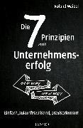 Cover-Bild zu Waibel, Roland: Die 7 Prinzipien zum Unternehmenserfolg (eBook)