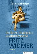 Cover-Bild zu Hauzenberger, Martin: Fritz Widmer (eBook)